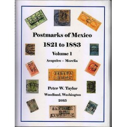RG) POSTMARKS OF MEXICO 18821-1883 FROM ACAPULCO TO ZAMORA, 594 FULL COLOR PAGES