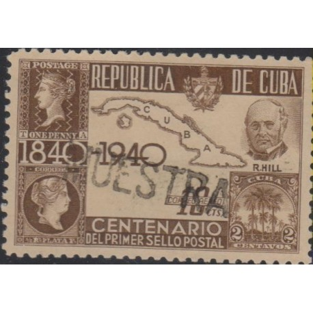 O) 1940 CARIBE, PROOF-MUESTRA, ROWLAND HILL 1840- CREATOR OF THE FIRST, FIRST POSTAGE STAMP PENNY BLACK, QUEEN VICTORIA, MAP, XF