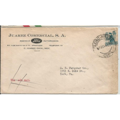 J) 1942 MEXICO, COMMERCIAL LETTER, FORD, MAILMAN, AIRMAIL, CIRCULATED COVER, FROM CHIHUAHUA TO NEW YORK