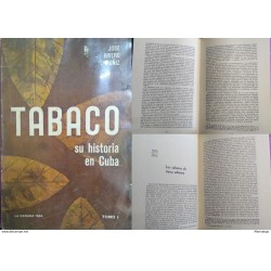 J) 1964 CARIBE, BOOK, TOBACCO, HIS HISTORY IN CARIBBEAN, BY JOSE RIVERO MUÑIZ, VOLUME I, WHITE AND BLACK