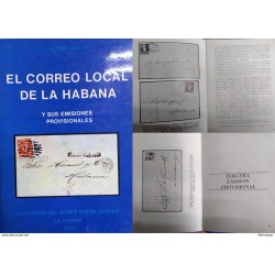 J) 1977 CARIBE, THE LOCAL MAIL OF HAVANA AND ITS PROVISIONAL EMISSIONS, BOOKS OF THE POSTAL MUSEUM, BY J.L