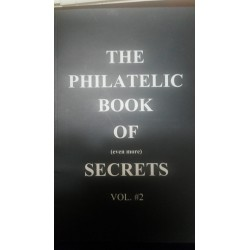 O) 2015 THE PHILATELIC BOOK OF SECRETS BY EVEN MORE VOL. 2, ENGLISH -60 PAGES FULL COLOR, XF