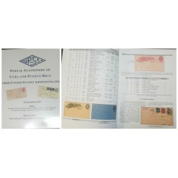 O) 2015 CATALOGUE - POSTAL STATIONERY OF CUBA AND PUERTO RICO UNDER UNITED STATES ADMINISTRATION, THE UNITED POSTAL