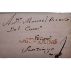O) 1800 CIRCA - CHILE, PRESTAMP . PREPHILATELY - FROM BALPARAISO IN RED - VALPARAISO, 1 REAL RATE MANUSCRIPT, TO SANTIAGO