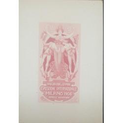A) 1906. ITALIA, EXPOSICION DE MILAN, INAUGURACION DEL SEMPIONE, AMERICAN BANK NOTE, DIE PROOF