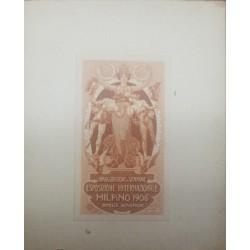 A) A) 1906. ITALIA, EXPOSICION DE MILAN, INAUGURACION DEL SEMPIONE, AMERICAN BANK NOTE, DIE PROOF