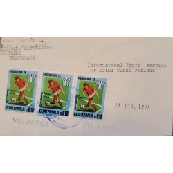 A) 1978, GUATEMALA, SOCCER, WORLD CHAMPIONSHIP ARGENTINA, FROM MIRAFLORES TO FINLAND, AIRMAIL, XF